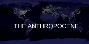 What does Anthropocene mean?