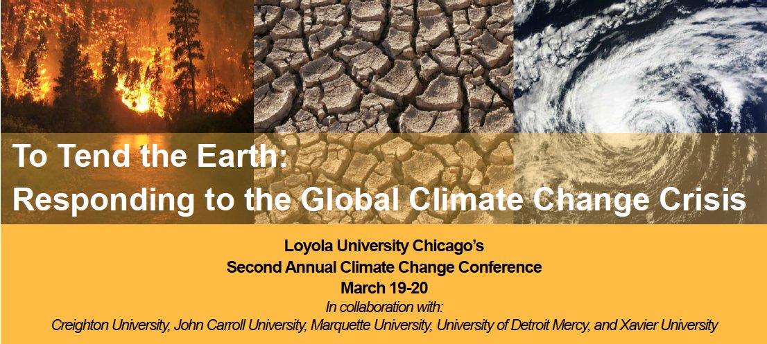 Cuidar y cultivar la tierra: Segunda Conferencia anual sobre el Clima en Universidad Loyola de Chicago