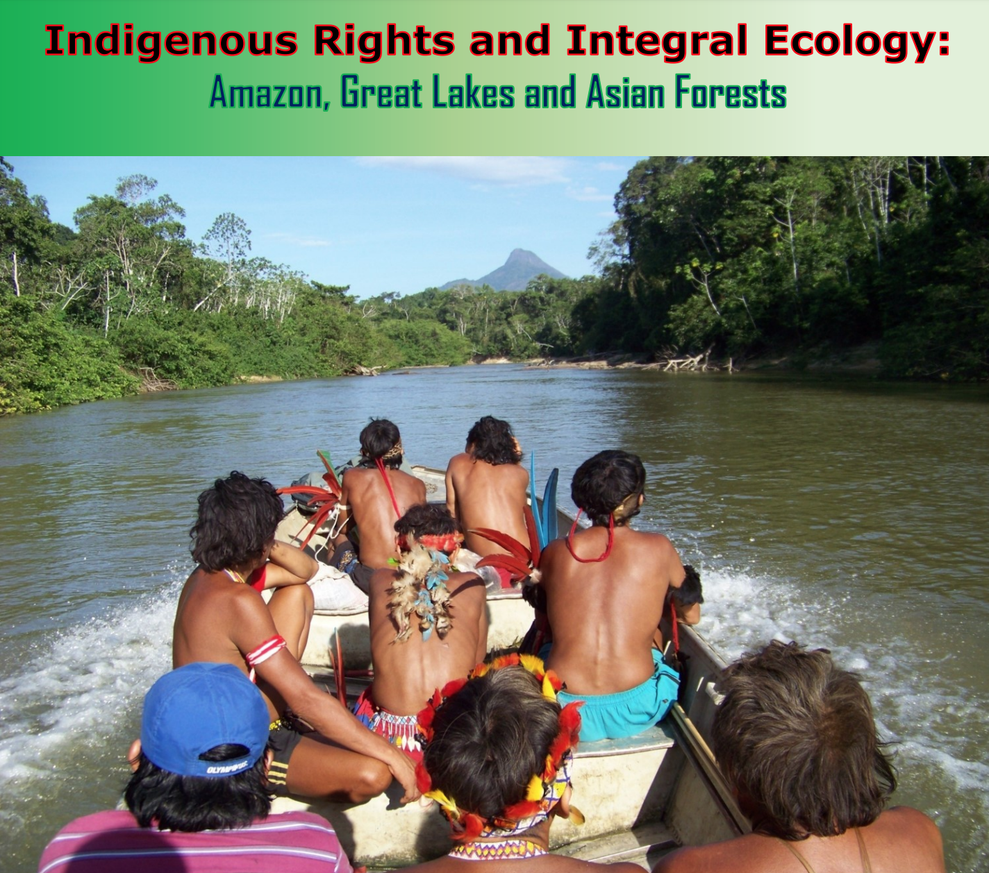 Indigenous rights and integral ecology