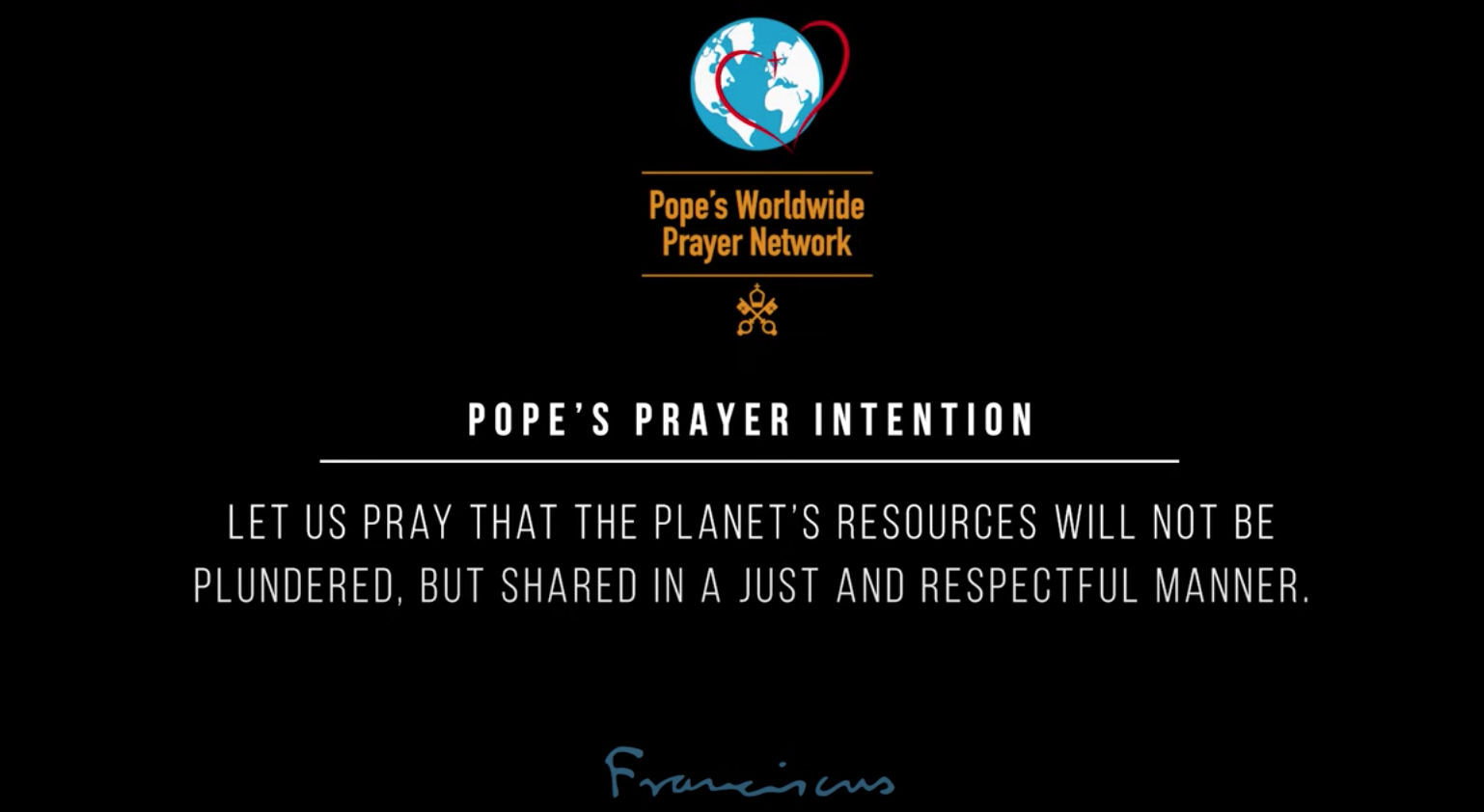 The Pope's universal prayer intention: Respect for the planet's resources (with video)