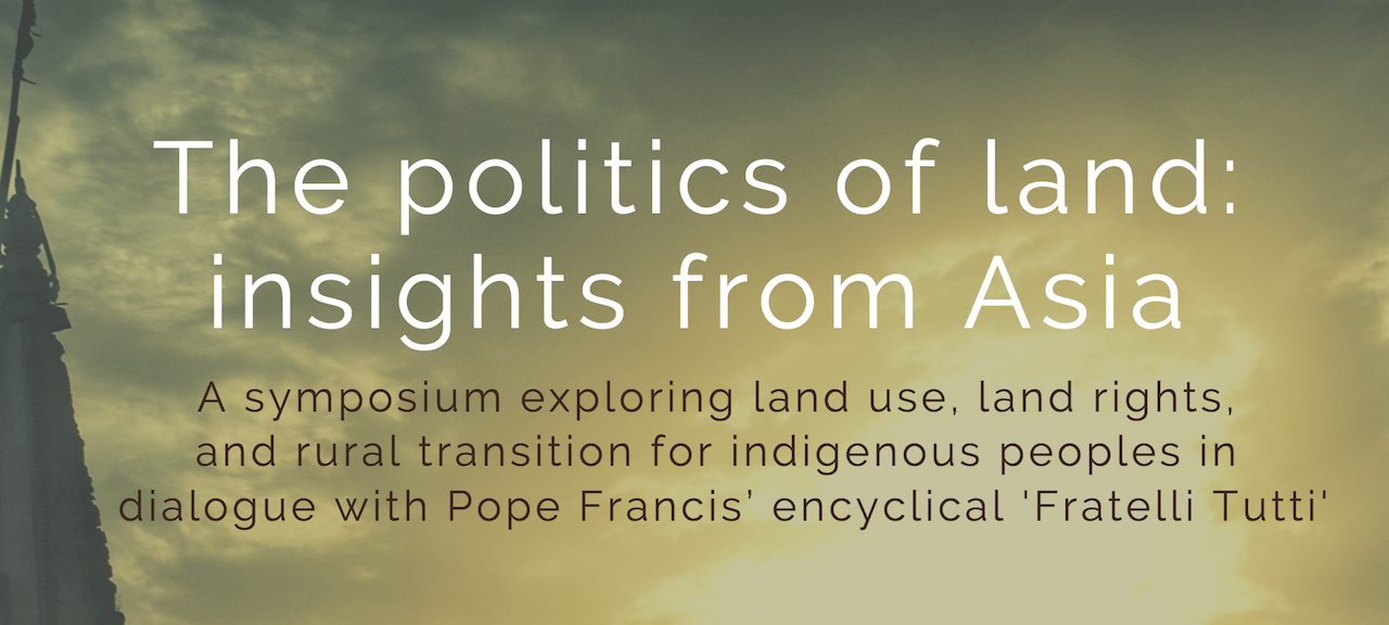 Politics of land, insights from Asia, and Fratelli Tutti